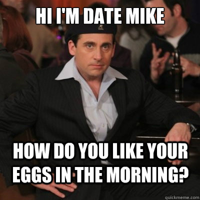 date mike