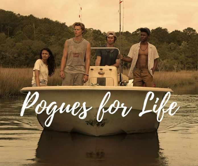 Pogues-for-Life-outerbanks-quotes-netflix